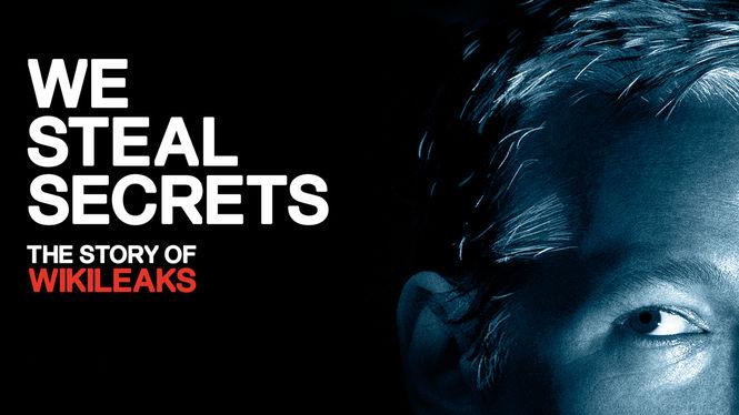 We Steal Secrets: The Story of WikiLeaks on Netflix UK