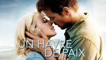 Un Havre de Paix - Safe Haven