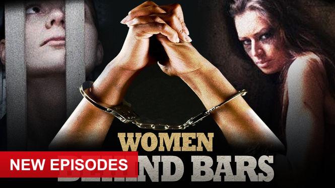Women Behind Bars on Netflix AUS/NZ