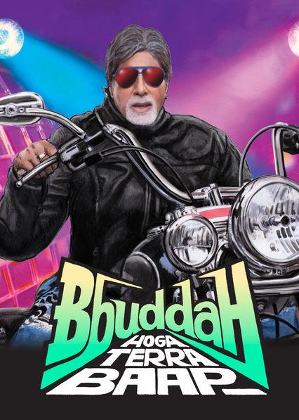 Bbuddah Hoga Terra Baap on Netflix USA