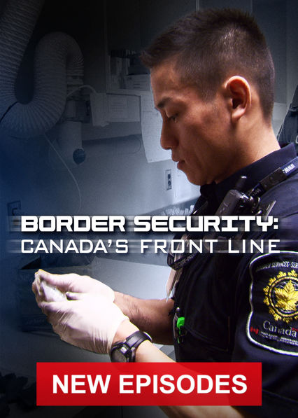 Border Security: Canada's Front Line on Netflix USA