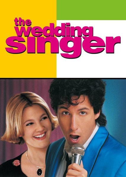 The Wedding Singer On Netflix Aus Nz