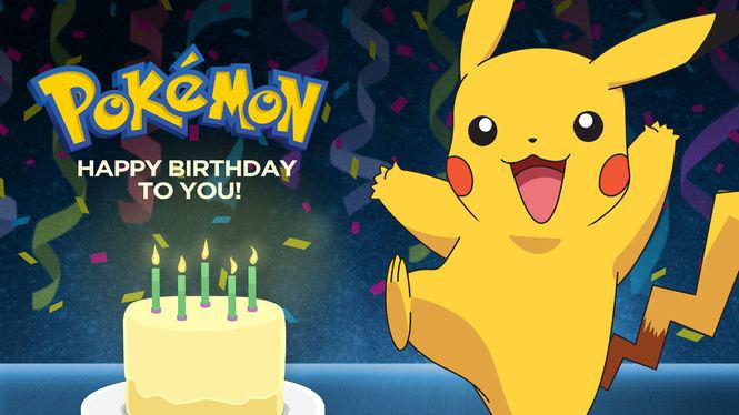 Pokémon: Happy Birthday to You! on Netflix AUS/NZ