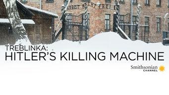 Treblinka: Hitler's Killing Machine