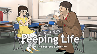 Peeping Life -The Perfect Edition