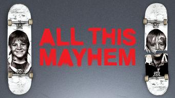 All This Mayhem