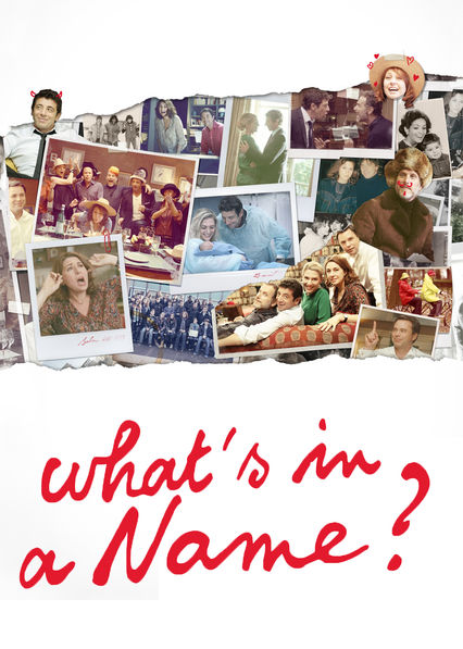 What's in a Name? on Netflix USA