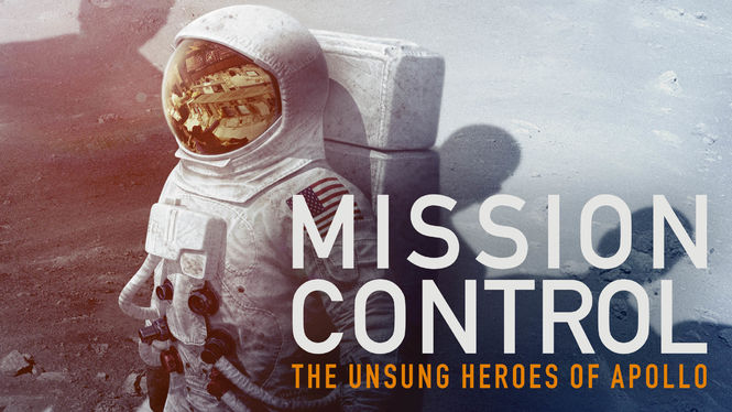 Mission Control: The Unsung Heroes of Apollo on Netflix USA
