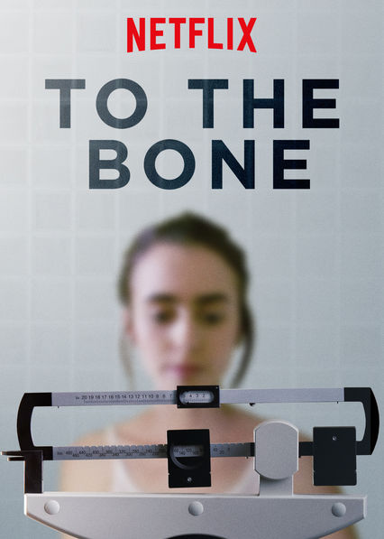 Image result for to the bone netflix movie poster