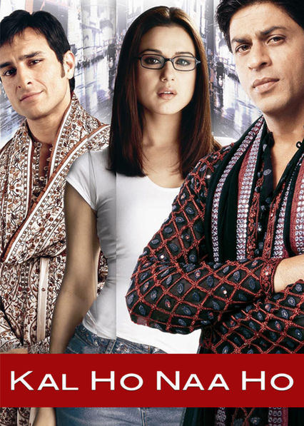 Kal Ho Naa Ho on Netflix USA