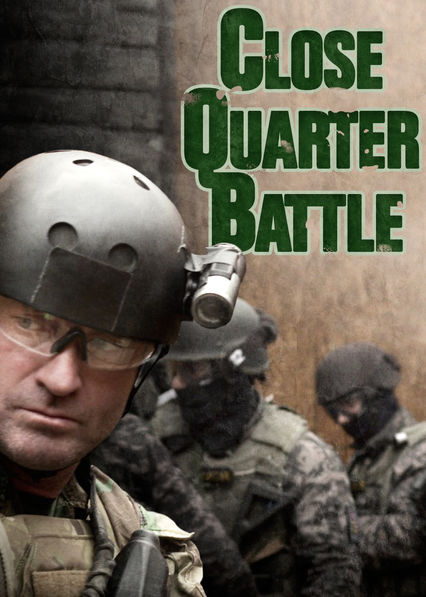 Close Quarter Battle on Netflix AUS/NZ