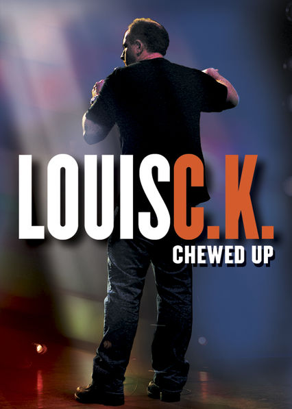 Louis C.K.: Chewed Up