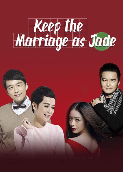 Keep the Marriage as Jade