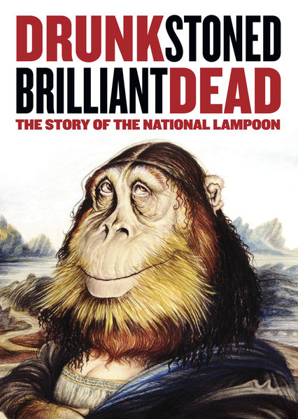 Drunk Stoned Brilliant Dead: The Story of the National Lampoon on Netflix USA