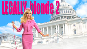 Legally Blonde 2: Red, White & Blonde on Netflix UK