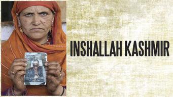 Inshallah, Kashmir