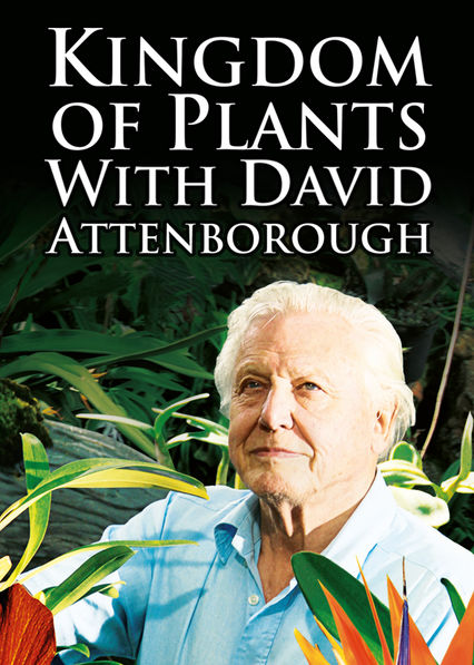 Kingdom of Plants with David Attenborough