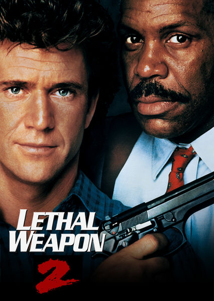 Is Lethal Weapon 2 Available To Watch On Netflix In America - Newonnetflixusa-2112