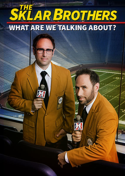 Sklar Brothers: What Are We Talking About