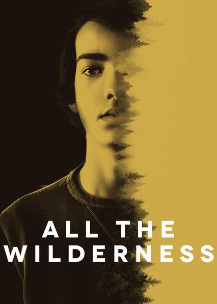 All the Wilderness on Netflix USA