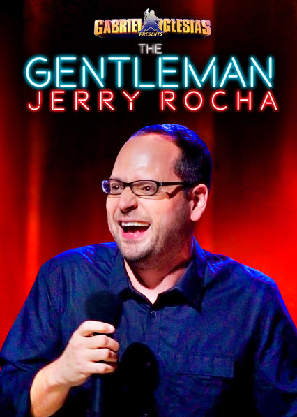 Gabriel Iglesias Presents The Gentleman Jerry Rocha on Netflix USA