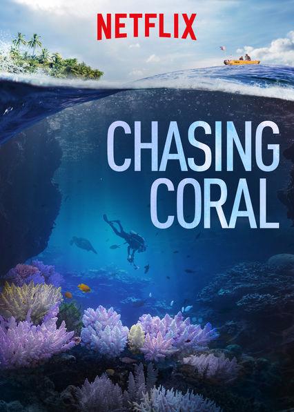 Chasing Coral on Netflix USA