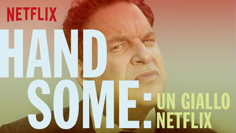 Handsome: Un giallo Netflix