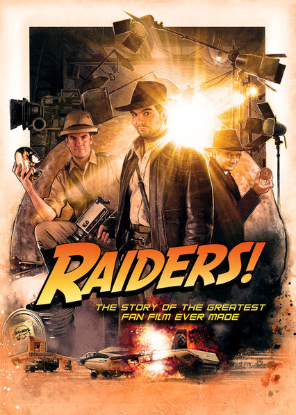 Raiders!: The Story of the Greatest Fan Film Ever Made on Netflix USA