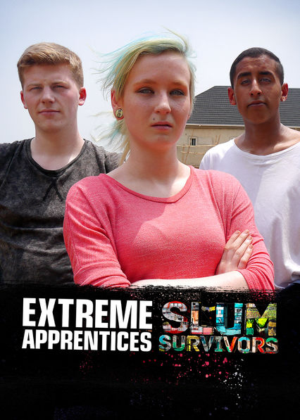 Extreme Apprentices: Slum Survivors