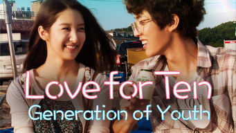 Love for Ten: Generation of Youth