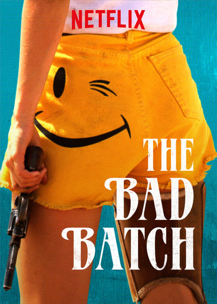 The Bad Batch on Netflix UK