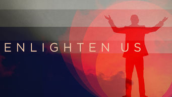 Enlighten Us