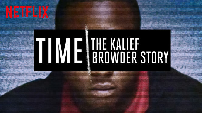 Time: The Kalief Browder Story on Netflix USA