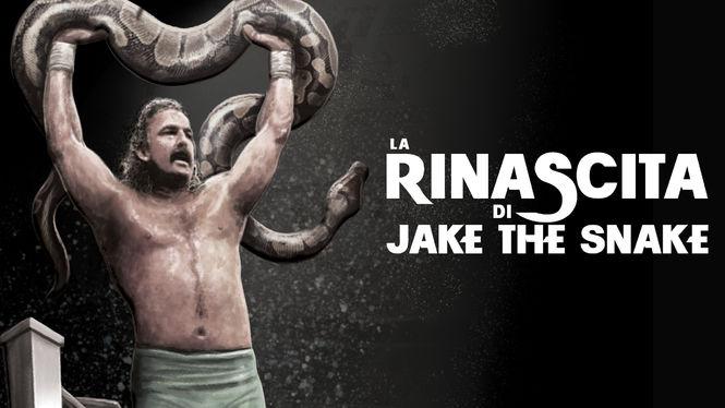 Locandina di La rinascita di Jake the Snake