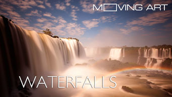 Moving Art: Waterfalls