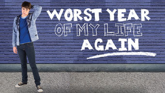 Worst Year of My Life, Again