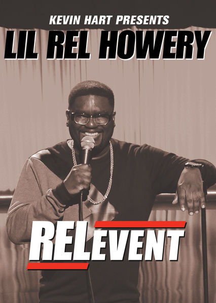 Kevin Hart Presents Lil Rel: RELevent