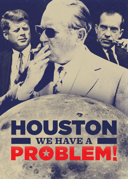 Houston, We Have a Problem! on Netflix AUS/NZ