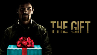 The Gift - Is The Gift on Netflix? | AllFlicks