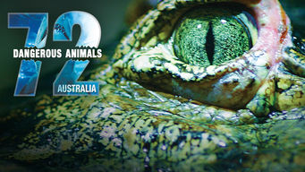 72 Dangerous Animals: Australia