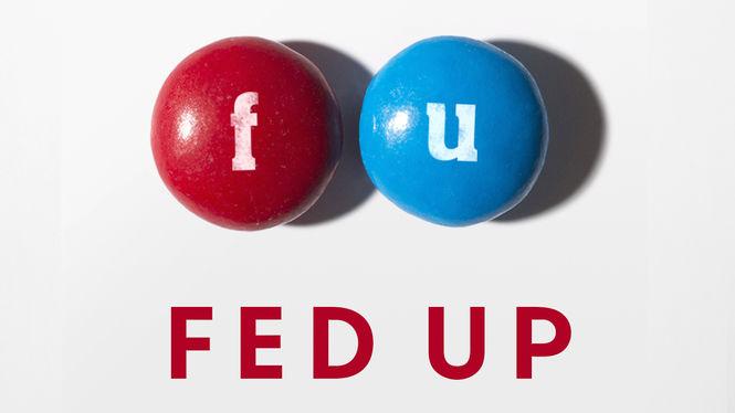 Locandina di Fed Up