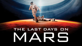 The Last Days on Mars
