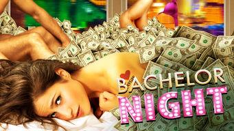 bachelor night