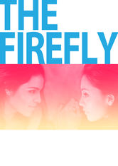 Netflix: The Firefly | After her estranged brother's sudden death, young wife Lucia bonds with his fiancée through their shared grief and finds herself falling in love. | Oglądaj Film na Netflix.com