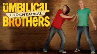 The Umbilical Brothers: The Rehearsal