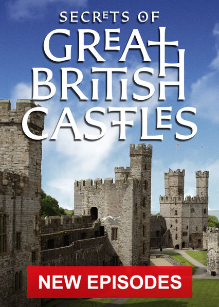 Secrets of Great British Castles on Netflix USA