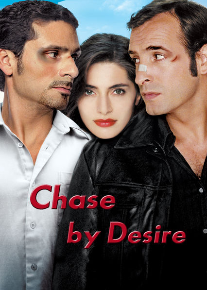 Chase by Desire on Netflix USA