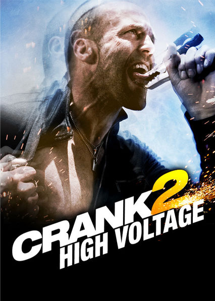 Crank 2: High Voltage on Netflix UK