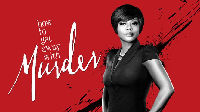 How to Get Away with Murder on Netflix USA