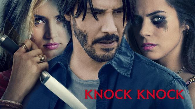 Knock Knock on Netflix UK